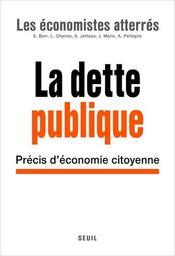 La dette publique : précis d'économie citoyenne   Généreux, Jacques (1956-....). Directeur de publication