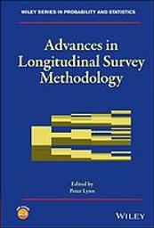 Advances in longitudinal survey methodology / Peter Lynn   Lynn, Peter. Éditeur scientifique